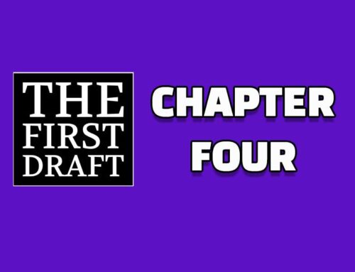 The First Draft – Chapter 4