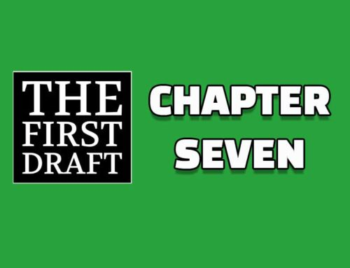 The First Draft – Chapter 7