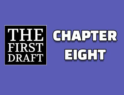 The First Draft – Chapter 8
